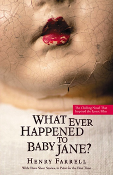 """Book cover of """"What Ever Happened to Baby Jane?"""""""